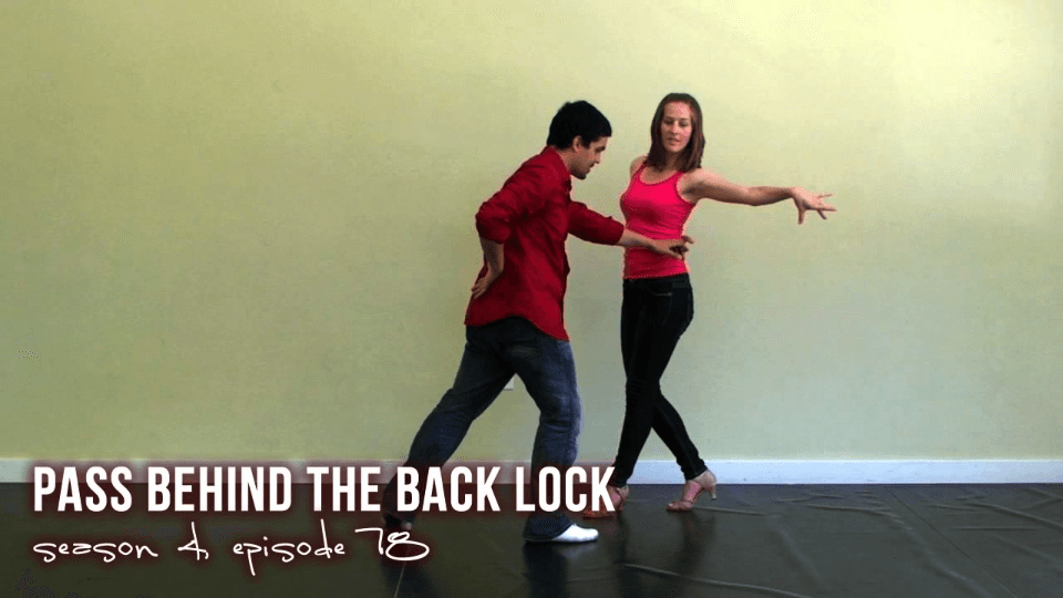 Pass Behind the Back Lock Salsa Dance Video
