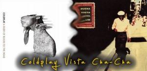 Coldplay - Buena Vista Cha Cha Remix