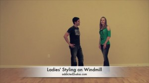 The Windmill Move and Ladies' Styling